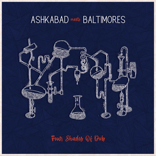 Ashkabad Meets Baltimore Four shades of Dub